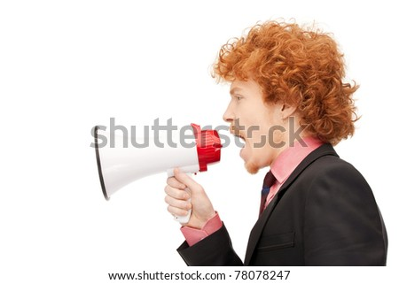 bright picture of angry man with megaphone