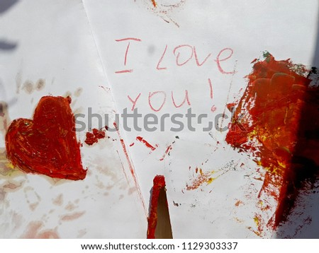Bright red heart painted with paint, palette knife. With the inscriptions I Love you. Art work drawing on the topic of Love, family. #1129303337