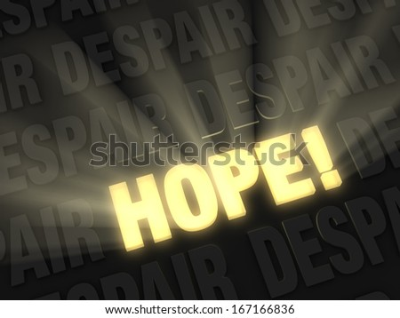 "Brilliant light rays burst from a glowing, gold ""HOPE"" on a dark background of ""DESPAIR"""