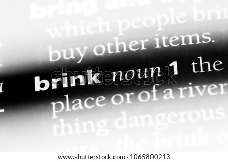 brink word in a dictionary....