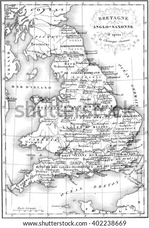 Britain Anglo-Saxon map, vintage engraved illustration. Colorful History of England, 1837.