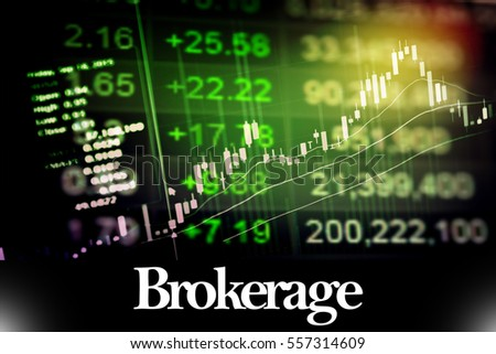 Brokerage - Abstract digital information to represent Business&Financial as concept. The word Brokerage is a part of stock market vocabulary in stock photo