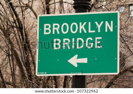 Brooklyn Bridge Sign in New York City - U.S.A.