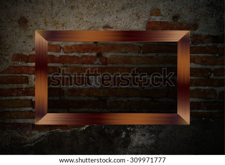 brown frame on the Old grunge brick wall. text box. art