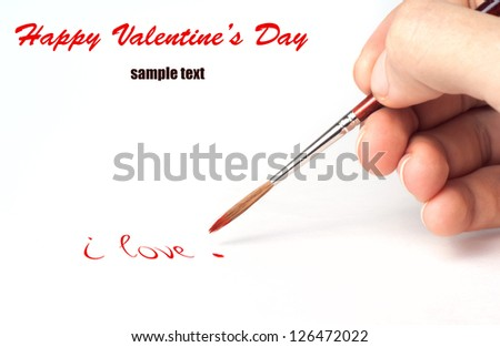 Brush in the arm draws. Valentine's day art isolated on white background