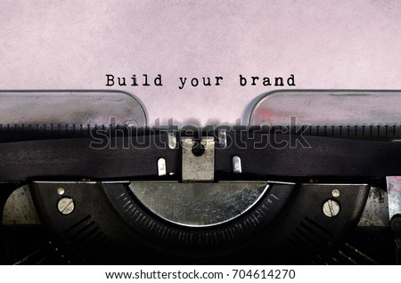 build your brand typed on a...