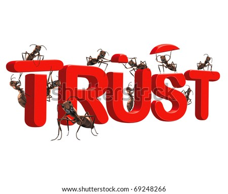 building trust by ant in red word have confidence and be loyal to the quality brand belief in jesus and god and have faith in their power be confident