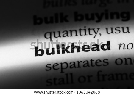 bulkhead word in a dictionary. bulkhead concept.