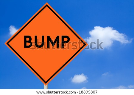 Bump Road Sign - stock photo