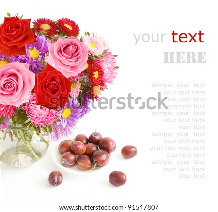 Bunch of roses and asters in vase and fruits isolated on white with sample text