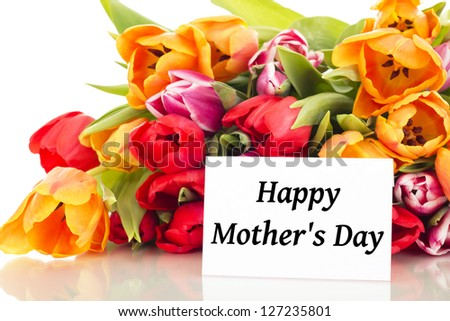 Bunch of tulips with card: Happy Mother's Day