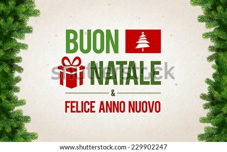 Buon Natale & Felice Anno Nuovo Merry Christmas & Happy New Year greeting card in Italian