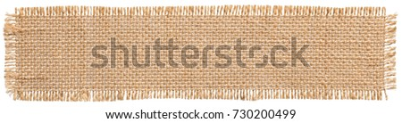 Burlap Fabric Patch Label, Sackcloth Piece of Linen Jute, Sack Cloth Tag Isolated over White background - Shutterstock ID 730200499
