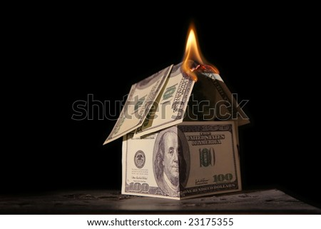 Burning house of dollars