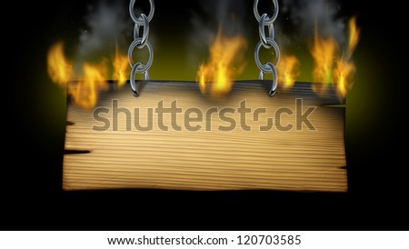 Burning wooden sign with fire flames and smoke on an old wood plank with metal chains holding the signage as a western or rustic hot message advertisement on a black background.