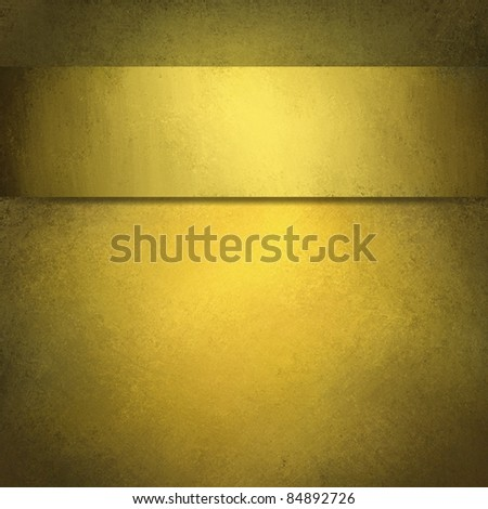 burnished gold background with vintage grunge texture and burnished dark edges on softly lit golden wall and ribbon, blank for copy space