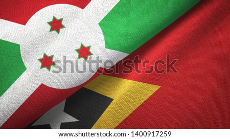 Burundi and Timor-Leste East Timor two flags textile cloth, fabric texture #1400917259
