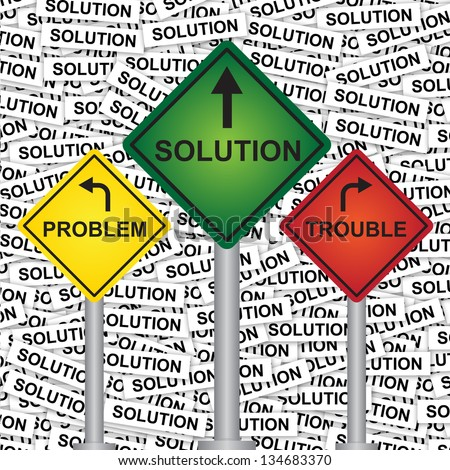 Business and Finance Concept Present By Rhombus Yellow, Green and Red Street Sign Pointing to Problem, Solution and Trouble in Solution Label Background