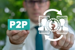Business and finance technology concept of P2P Peer To Peer.
