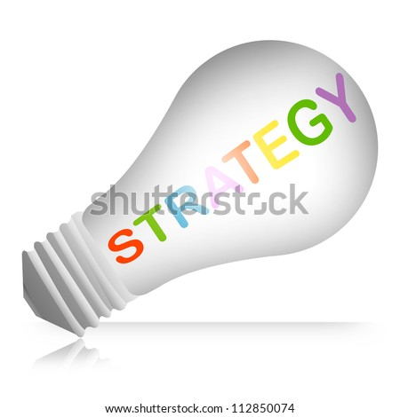 Business and Solution Concept, Light Bulb With Colorful Strategy Text Isolated on White Background