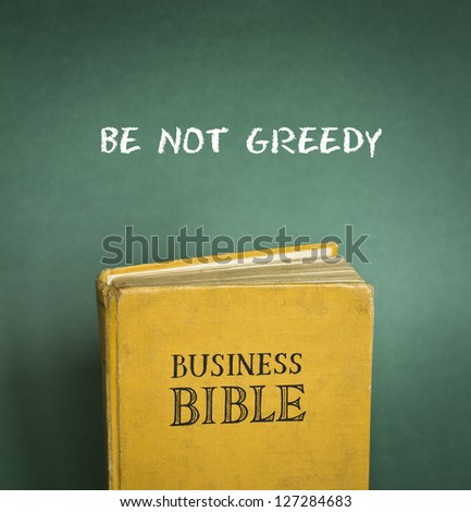 Business Bible commandment - Be not greedy