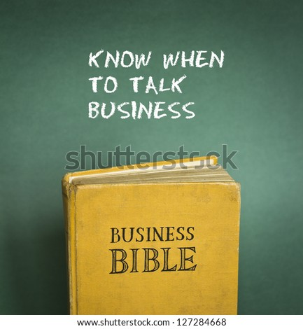 Business Bible commandment - Know when to talk business