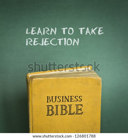 Business Bible commandment - Learn to take rejection