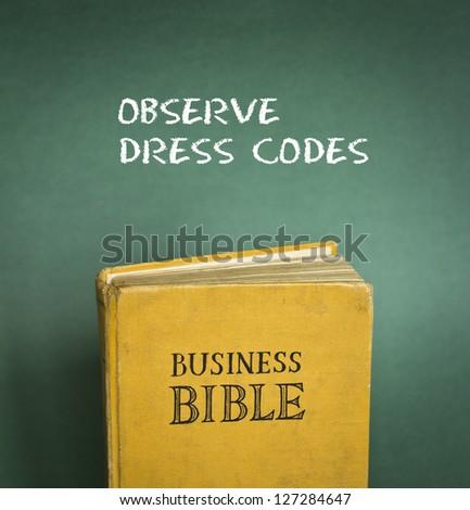 Business Bible commandment - Observe dress code