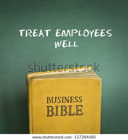 Business Bible commandment - Treat employees well