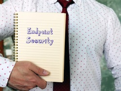 Business concept about Endpoint Security with inscription on the piece of paper.
