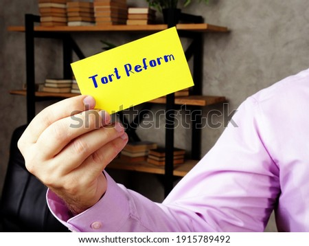 Business concept about Tort Reform  with phrase on the piece of paper. Zdjęcia stock ©