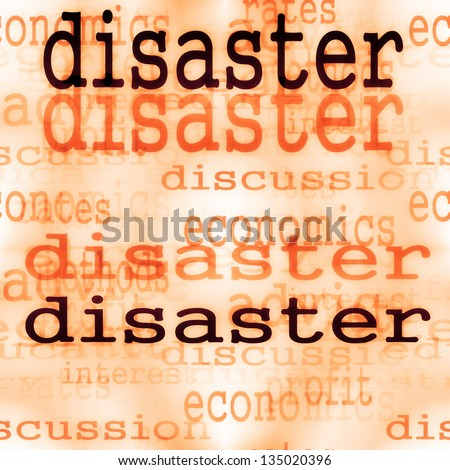 business concept disaster background