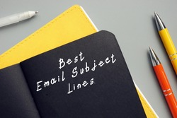 Business concept meaning Best Email Subject Lines with phrase on the sheet.