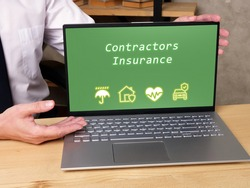 Business concept meaning Contractors Insurance with inscription on the page.