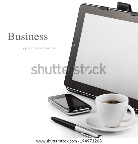 Business concept. Mobile phone, tablet pc and cup of coffee