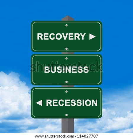 Business Concept Present By Blue Street Sign Pointing to Recovery, Business And Recession Against A Blue Sky Background