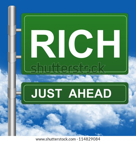 Business Concept Present By Green Highway Street Sign With Rich Just Ahead Against A Blue Sky Background