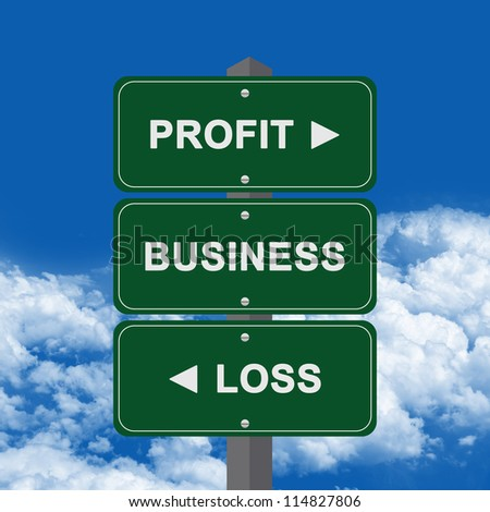 Business Concept Present By Green Street Sign Pointing to Profit, Business And Loss Against A Blue Sky Background