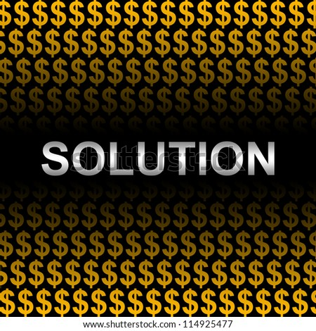 Business Concept Present by Silver Solution Text In Orange Dollar Sign Background