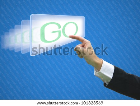 Business hand pointing screen go