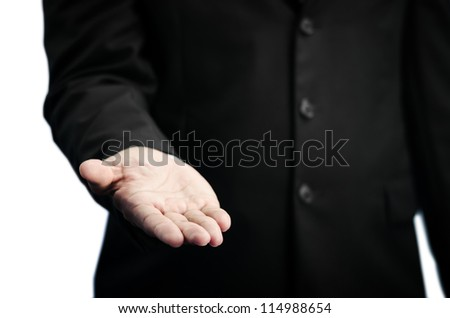Business hand raise for receive something on white background