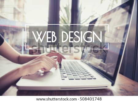 business hand typing on a laptop keyboard with Web Design homepage on the computer screen website homepage Ideas concept.