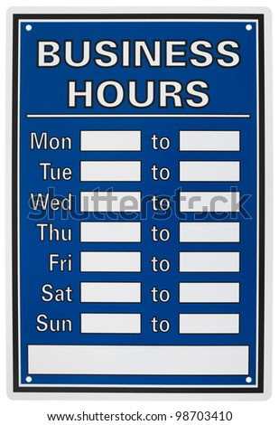 Business hours sign isolated on white background.