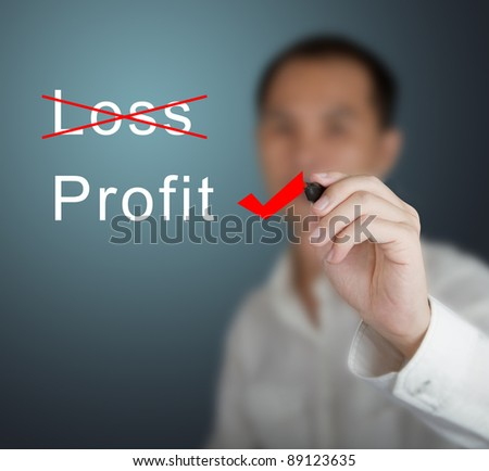 business man eliminate loss and choose profit