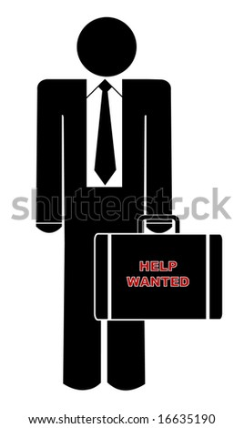 business man holding briefcase with sign saying help wanted