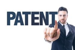 Business man pointing the text: Patent