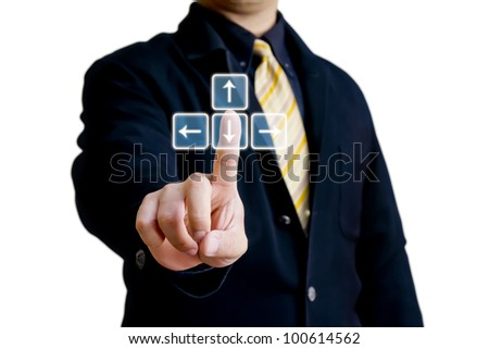 Business man touching on virtual arrow keys