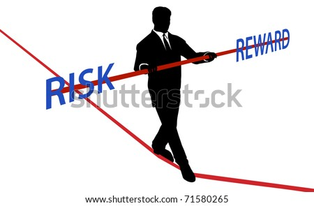 Business man walks tightrope to balance RISK REWARD
