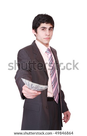business man with money isolated on white background - stock photo