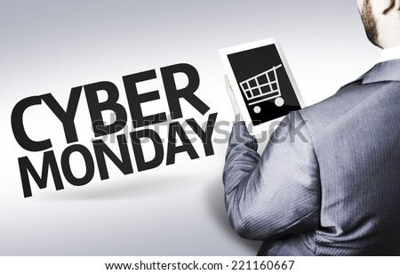 Business man with the text Cyber Monday in a concept image